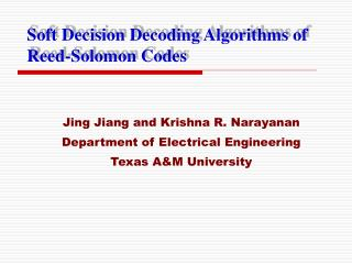 Soft Decision Decoding Algorithms of Reed-Solomon Codes