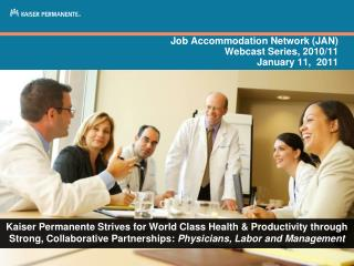Job Accommodation Network (JAN)  Webcast Series, 2010/11  January 11,  2011