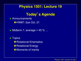 Physics 1501: Lecture 19 Today � s Agenda