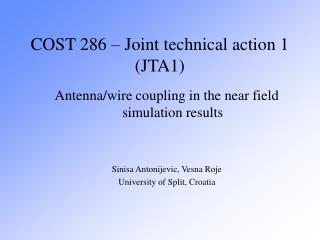 COST 286   Joint technical action 1 JTA1