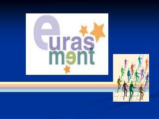 PROIECT   � EURASMENT �