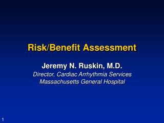 Risk/Benefit Assessment
