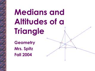 Medians and Altitudes of a Triangle