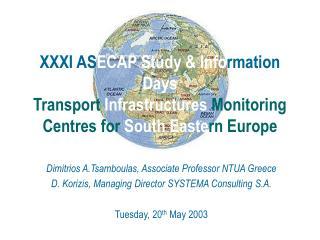 Dimitrios A.Tsamboulas, Associate Professor NTUA Greece