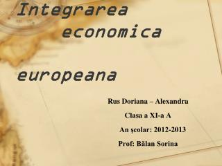 Integrarea economic a european a
