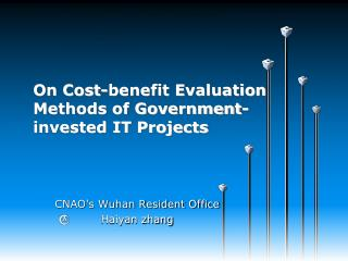 On Cost-benefit Evaluation Methods of Government-invested IT Projects