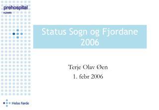 Status Sogn og Fjordane  2006