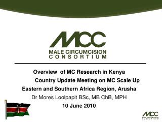 Overview  of MC Research in Kenya  	Country Update Meeting on MC Scale Up