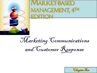 M arket-Based Management, 4 th  edition