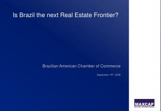 Is Brazil the next Real Estate Frontier?