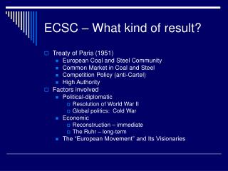ECSC – What kind of result?