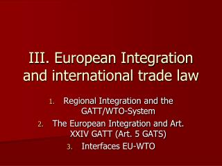 III. European Integration and international trade law
