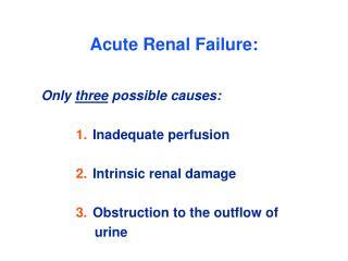 Acute Renal Failure: