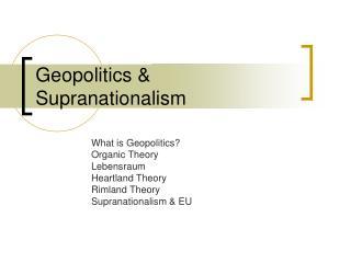 Geopolitics & Supranationalism