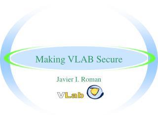Making VLAB Secure