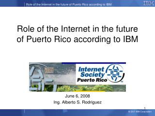 Role of the Internet in the future of Puerto Rico according to IBM