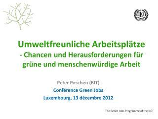 Peter  Poschen (BIT) Conférence  Green Jobs  Luxembourg, 13  décembre  2012