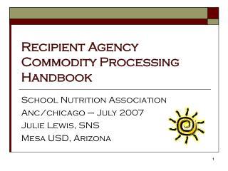 Recipient Agency Commodity Processing Handbook
