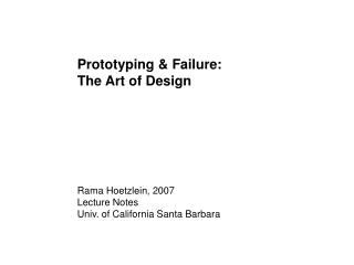Prototyping & Failure: The Art of Design