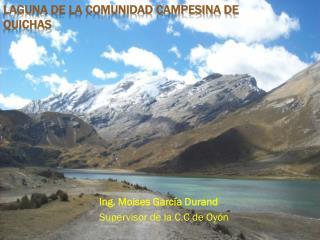 Laguna de la Comunidad Campesina de Quichas