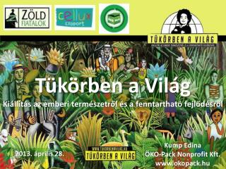 Tükörben a Világ Kiállítás az emberi természetről és a fenntartható fejlődésről