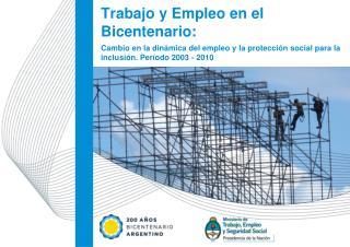 Trabajo y Empleo en el Bicentenario: