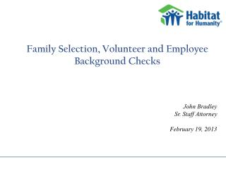 Family Selection, Volunteer and Employee Background Checks