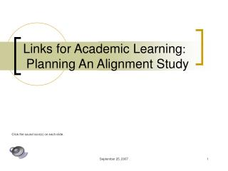 Links for Academic Learning : Planning An Alignment Study