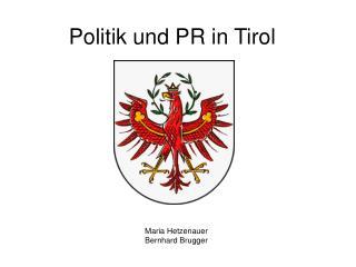 Politik und PR in Tirol
