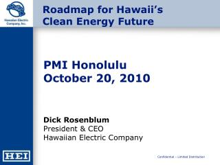 Roadmap for Hawaii�s  Clean Energy Future