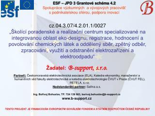 TENTO PROJEKT JE FINANCOVÁN EVROPSKÝM SOVIÁLNÍM FONDEM A STÁTNÍM ROZPOČTEM ČESKÉ REPUBLIKY