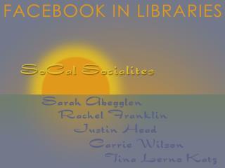 Presented by  Sarah Abegglen SoCal Socialites