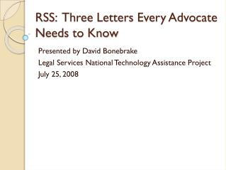 RSS :   Three Letters Every Advocate Needs to Know