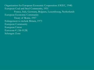 Organization for European Economic Cooperation (OEEC, 1948)