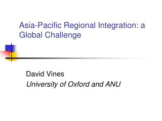 Asia-Pacific Regional Integration: a Global Challenge