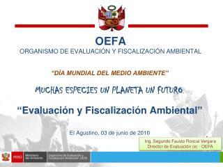 OEFA ORGANISMO DE EVALUACIÓN Y FISCALIZACIÓN AMBIENTAL