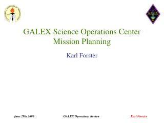 GALEX Science Operations Center Mission Planning