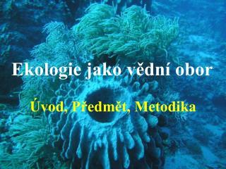 Ekologie jako v?dn� obor
