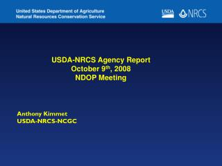 Anthony Kimmet                          USDA-NRCS-NCGC