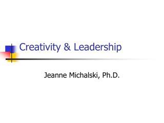 Creativity & Leadership