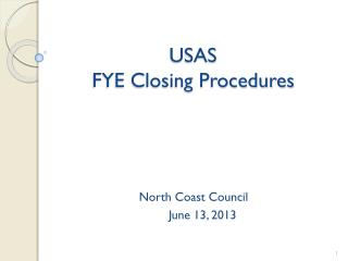 USAS  FYE Closing Procedures