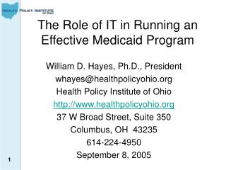 The Role of IT in Running an Effective Medicaid Program