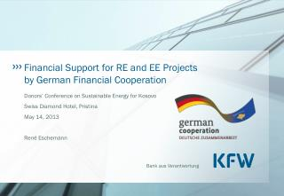 Financial Support for RE and EE Projects by German Financial Cooperation