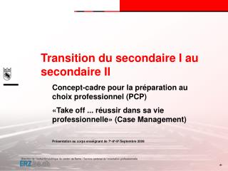 Transition du secondaire I au secondaire II