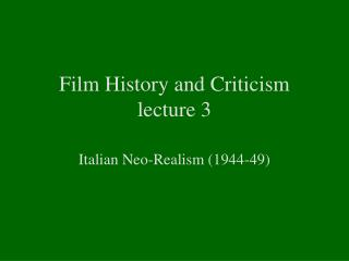 Film History and Criticism lecture 3