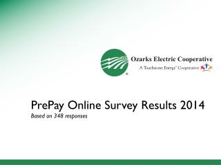 PrePay Online Survey Results 2014 Based on 348 responses