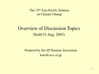 The 15 th  Asia-Pacific Seminar  on Climate Change