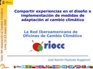 Compartir experiencias en el diseño e implementación de medidas de adaptación al cambio climático