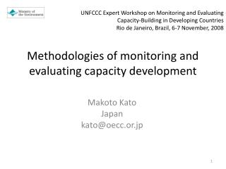 Methodologies of monitoring and evaluating capacity development