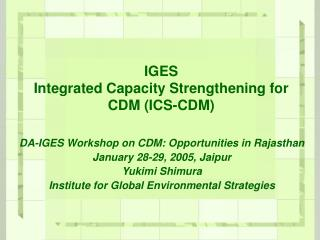 IGES Integrated Capacity Strengthening for CDM (ICS-CDM)